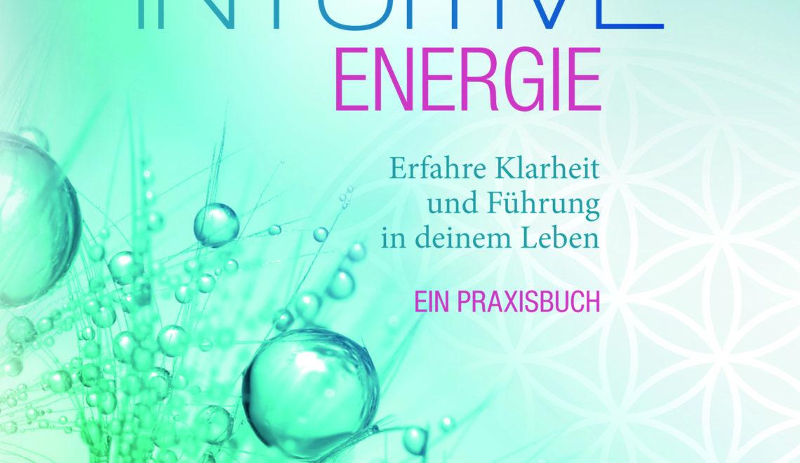 Audio: Entdecke deine intuitive Energie – Buchvorstellung