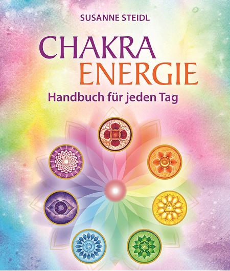 CHAKRA ENERGIE Handbuch für jeden Tag